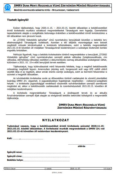 Bekötés kivitelezés szüneteltetés -Nyilatkozat, Tájékoztató