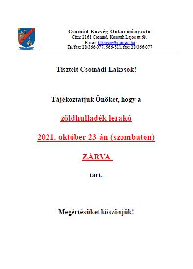 zöld hulladék lerakó 2021. október 23-án (szombaton) ZÁRVA